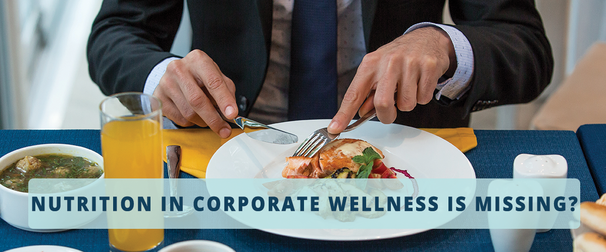 Corporate Wellness Program and Healthy Food